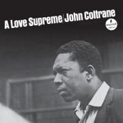 A Love Supreme - John Coltrane - John Coltrane