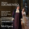 Mozart: Idomeneo, K. 366 (Recorded Live at the Met - March 25, 2017), The Metropolitan Opera
