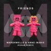 Marshmello & Anne-Marie - FRIENDS (R3hab Remix)