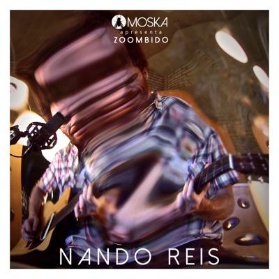 Moska Apresenta Zoombido: Nando Reis - Single - Nando Reis