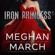 Meghan March - Iron Princess: The Savage Trilogy, Book 2 (Unabridged)
