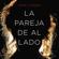 Shari Lapena - La pareja de al lado