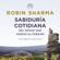 Robin Sharma - Sabiduría cotidiana del monje que vendió su Ferrari
