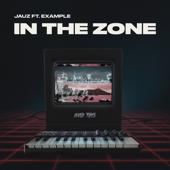 In the Zone (feat. Example) - Jauz