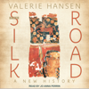 Valerie Hansen - The Silk Road: A New History (Unabridged)  artwork