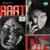Raat Aur Din Original Motion Picture Soundtrack