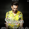 Download Video Sakhiyaan - Maninder Buttar