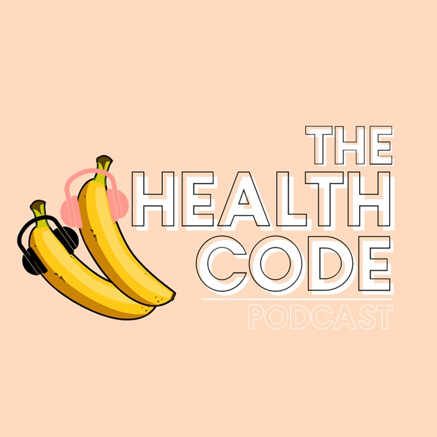 the health code by the health code on apple podcasts