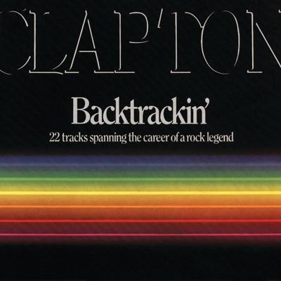 Backtrackin' - Eric Clapton