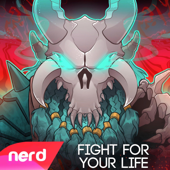 Fight for Your Life (feat. Halocene) - NerdOut