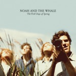 Noah & The Whale - Blue Skies
