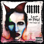 Lest We Forget: The Best of Marilyn Manson - Marilyn Manson - Marilyn Manson