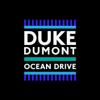 Duke Dumont - Ocean Drive artwork