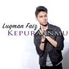 Luqman Faiz - Kepuraanmu artwork