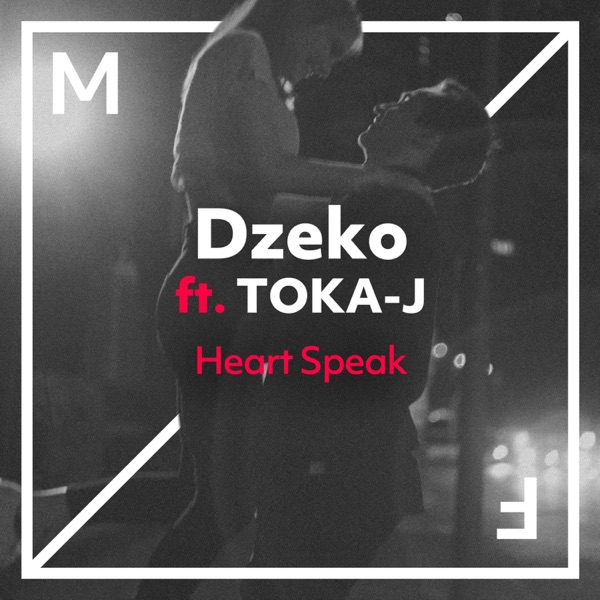 Heart Speak (feat. TOKA-J) - Single