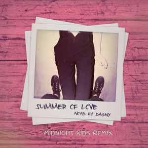 Summer of Love (feat. Dagny) [Midnight Kids Remix] - Single Mp3 Download