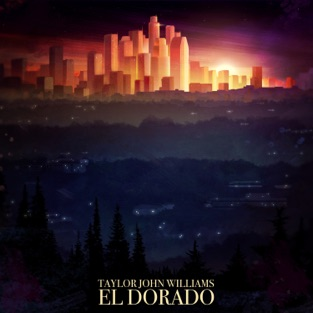 El Dorado – Taylor John Williams