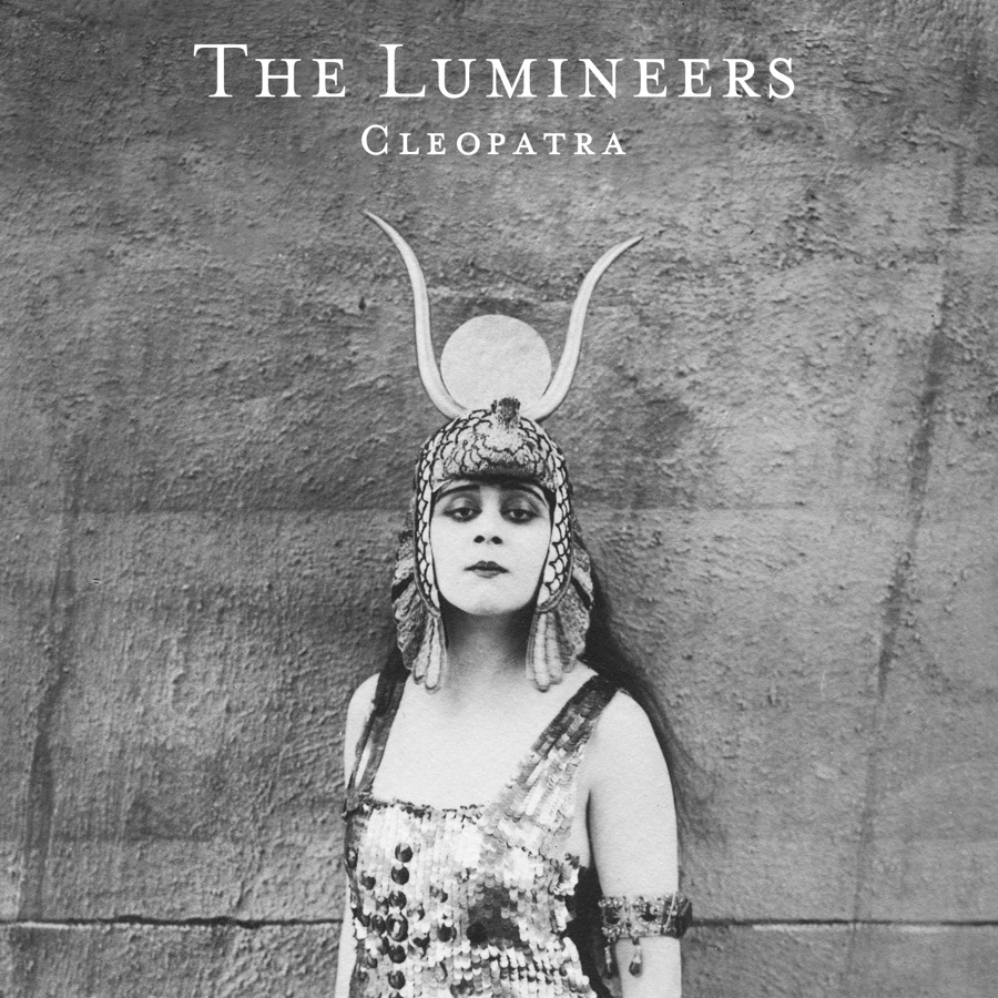 The Lumineers - Cleopatra (Deluxe Version)