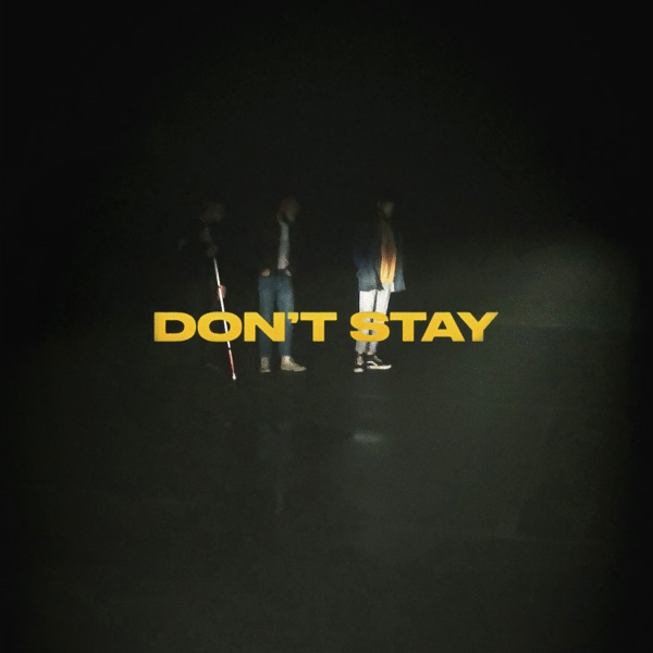 Don't Stay - Single