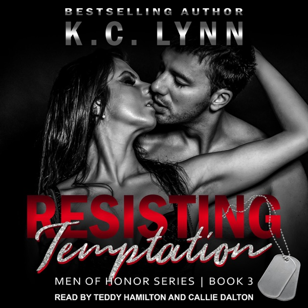Resisting Temptation Men Of Honor Book 3 By Kc Lynn On Itunes