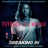 Breaking In - Official Soundtrack