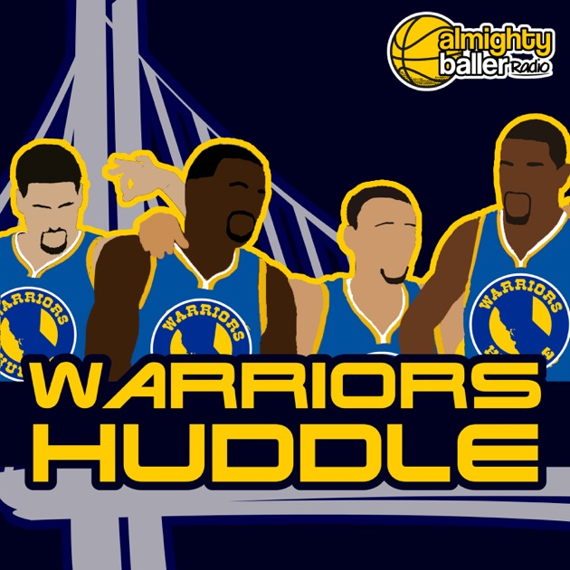 Warriors Live Stream Free Radio: Warriors Huddle By Almighty Baller Radio On Apple Podcasts