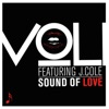 Sound of Love (feat. J. Cole) - Single, Voli