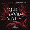 Natalia Lafourcade - Que la Vida Vale ilustración