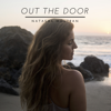 Out the Door - Natasha Moutran