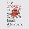 Do Story - Bobette Buster