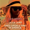 La La Land / Once Upon a Time in America - Single