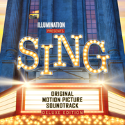 Sing (Original Motion Picture Soundtrack Deluxe) - Various Artists - Various Artists
