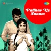 Patthar Ke Sanam (Original Motion Picture Soundtrack)