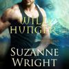 Suzanne Wright - Wild Hunger: Phoenix Pack, Book 7 (Unabridged)  artwork