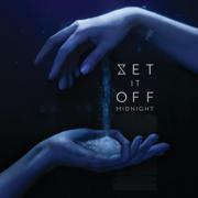 Midnight - Set It Off - Set It Off
