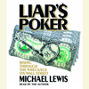 Michael Lewis - Liar's Poker: Rising Through the Wreckage on Wall Street (Abridged)  artwork