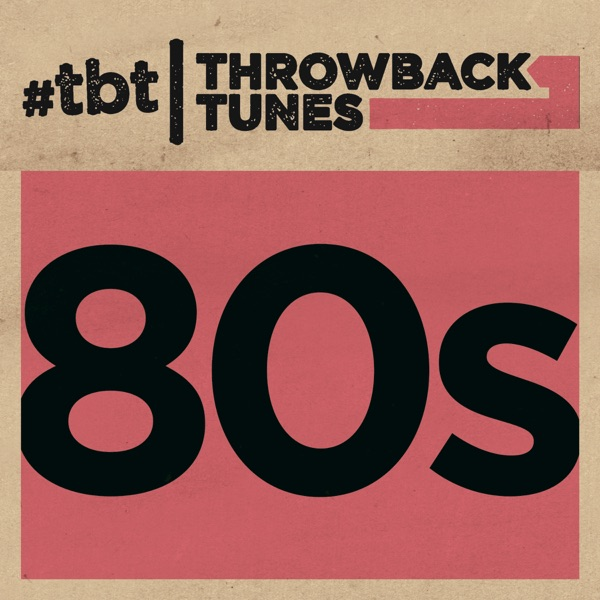 Throwback Tunes: 80s Various Artists album cover