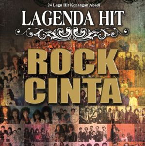 Various Artists - 24 Lagu Hit Kenangan Abadi: Lagenda Hit Rock Cinta
