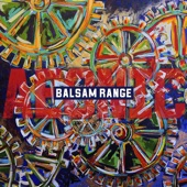 Balsam Range - Help Me to Hold On