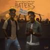 Haters - Shatta Wale & Mr Eazi