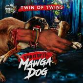 Stir It Up, Vol. 11.5: Mawga Dog-Twin of Twins