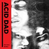 Acid Dad - Die Hard