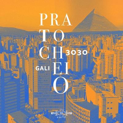 Prato Cheio (feat. Gali) - Single - 3030