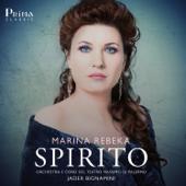 Spirito-Marina Rebeka, Orchestra E Coro Del Teatro Massimo Di Palermo & Jader Bignamini