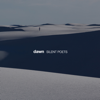 Dawn - SILENT POETS