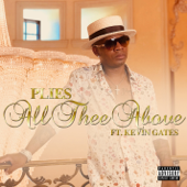 All Thee Above (feat. Kevin Gates)-Plies
