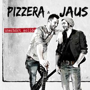 Pizzera & Jaus - eine ins leben