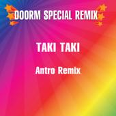 Taki Taki (Antro Remix)