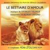 Le Bestiaire d'amour / Mona, l'étoile sans nom, Georges Delerue & Robert Lafond