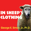 George K. Simon, Jr., Ph.D. - In Sheep's Clothing: Understanding and Dealing With Manipulative People artwork